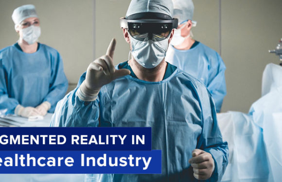 Augmented Reality & Healthcare Industry